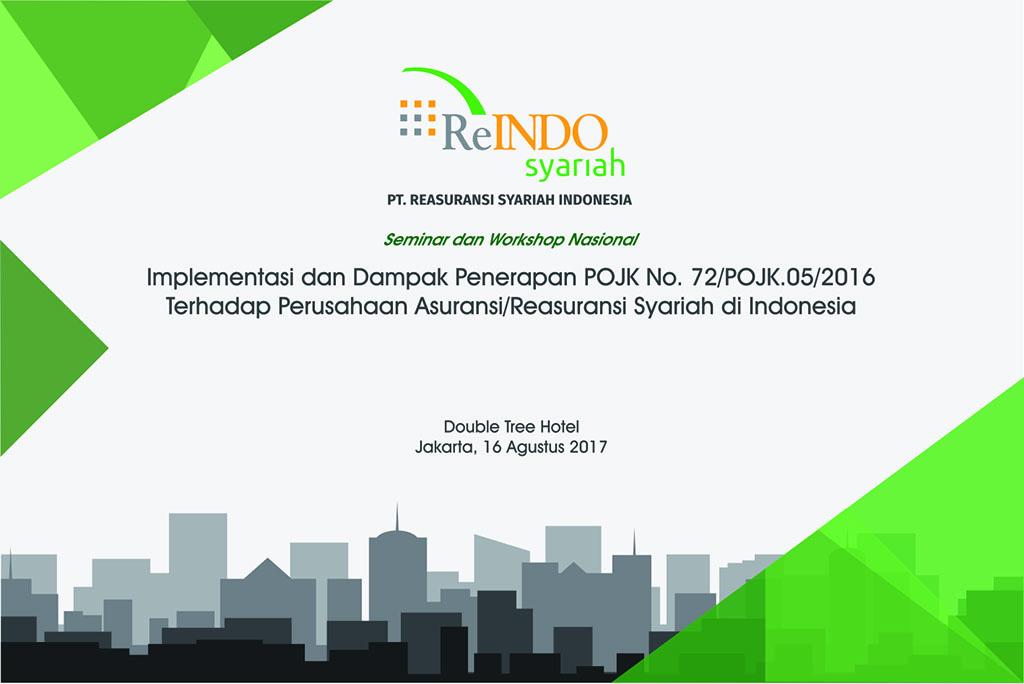 Materi Seminar Implementasi dan Dampak Penerapan POJK No. 72/POJK.05/2016 Terhadap Perusahaan Asuransi/Reasuransi Syariah di Indonesia